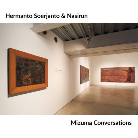 Mizuma Conversations | Nasirun