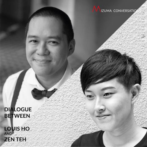 Mizuma Conversations | Dialogue between Louis Ho and Zen Teh